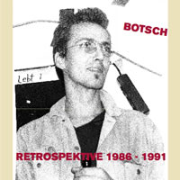 CD - botsch - retroperspektive 1986-1991